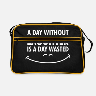 Laughter A day without laughter .. - Retro Bag