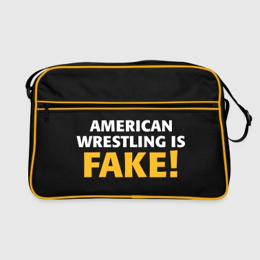 American Wrestling is fake ! - Bandolera retro