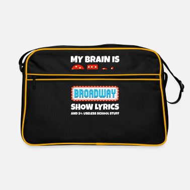 Charade My Brain Is 95% Broadway Lyrics Funny Gift - Retro Bag