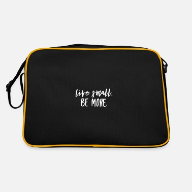 More live small be more Geschenkidee Minimalismus - Retrotasche