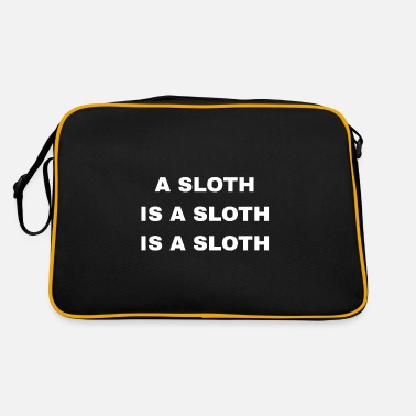 Sloths A Sloth Is A Sloth Is A Sloth - Retro Bag