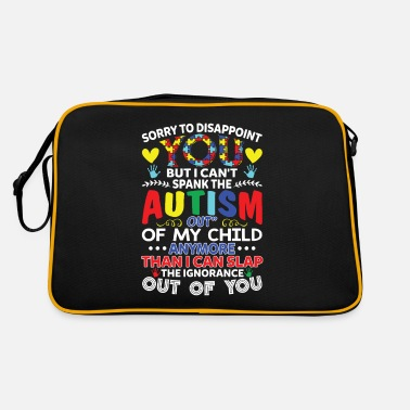 Money I Can't Spank The Autism Out Of My Child - Retrotasche