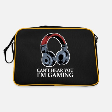 Hear Cant Hear You Im Gaming - Retrotasche