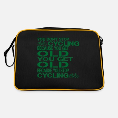 Chain You don't stop cycling because you get old you get - Retro Bag