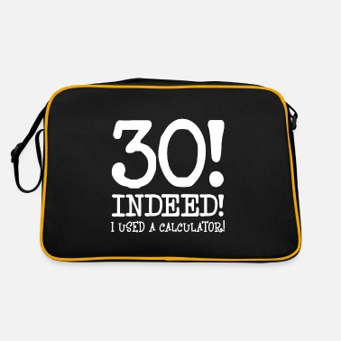 Birthday Saying 30th birthday birthday saying Funny sayings - Retro Bag