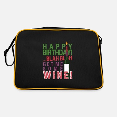 Birthday Saying Birthday Sayings Funny birthday saying - Retro Bag
