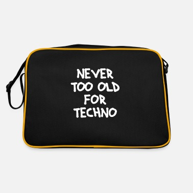Dj Never too old for Techno - Retrotasche