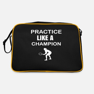 Practice Like A Real Champion - Retro Bag