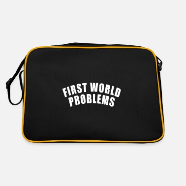 First World Problems FIRST WORLD PROBLEMS GIFT LUXURY PROBLEM LUXURY - Retro Bag