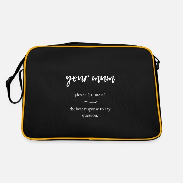Sarkastisch Your Mum (deine Mudda) Definition Dictionary - Retrotasche