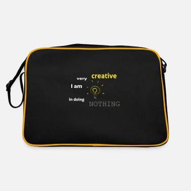 I am very creative in doing nothing - Retro Bag