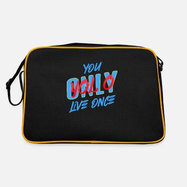 You Only YoLo Lol Once , One Life - Retro Bag