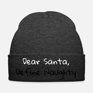Naughty Dear Santa Define Naughty (white and black) - Winter Hat