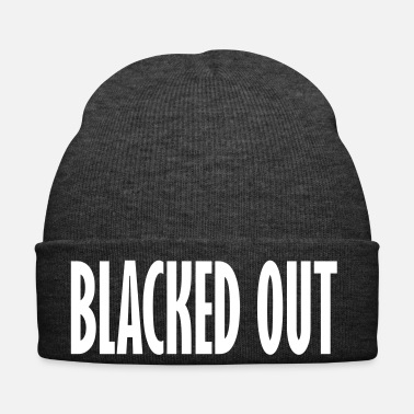 Out blacked out - Winter Hat