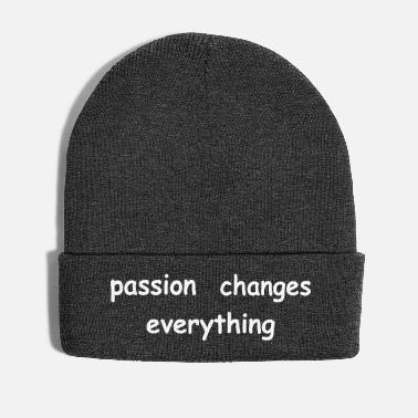 Change passion changes everything - Wintermütze