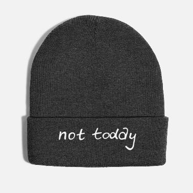 Motto not today! Motto of the day! - Winter Hat
