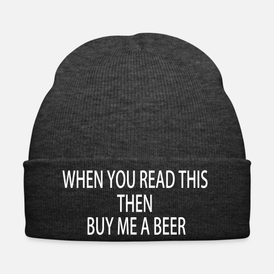 cool Caps & Hats - If you are reading this, buy me a beer - Winter Hat asphalt