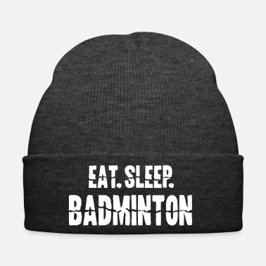 Badminton eat sleep badminton - Wintermütze