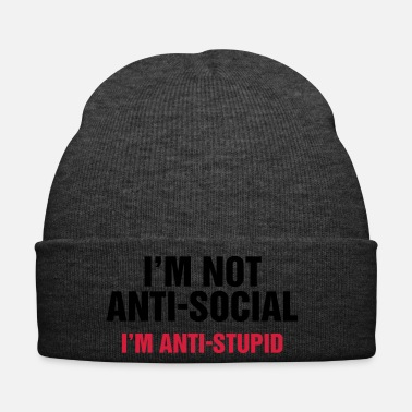 Idiot i'm not anti-social anti-stupid Idiot Depp Narren - Wintermütze