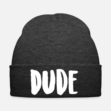 Dude Dude - Wintermuts