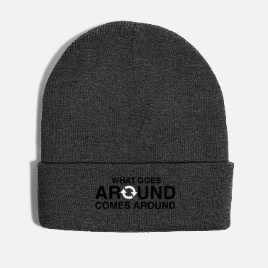 Karma What Goes Around Comes Around - Karma - Winter Hat