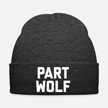 Part Part Wolf Funny Quote - Winterhue