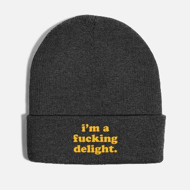 Offensive I'm A Fucking Delight Funny Quote - Wintermütze