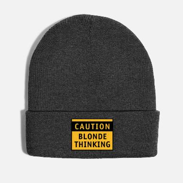 Provokation Caution blonde thinking Blondinenwitz Satire Haare - Wintermütze