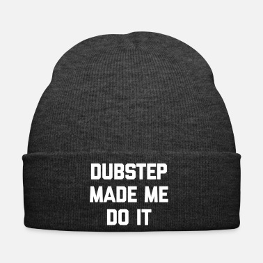 Dubstep Dubstep Do It Music Quote - Gorro de invierno