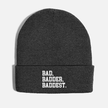Baddest Bad, Badder, Baddest Quote - Vinterhue