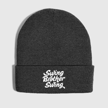 Swing Brother Swing - Winter Hat