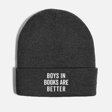 Boys Boys In Books Funny Quote - Wintermütze