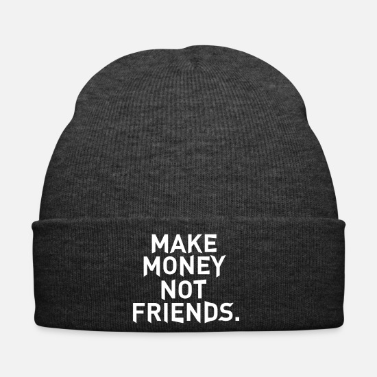 Money Caps & Hats - Make Money Not Friends - Winter Hat asphalt