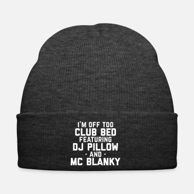 Bed Club Bed Funny Quote - Winter Hat
