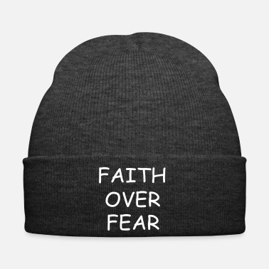 Quote faith over fear quote - Winter Hat