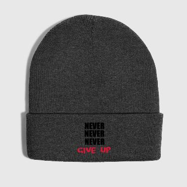 NEVER NEVER NEVER give up - Winter Hat