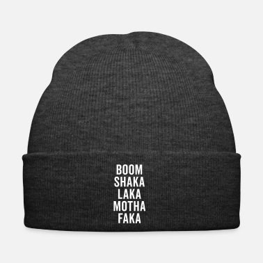 Rude Boom Shaka Laka Funny Quote - Winter Hat