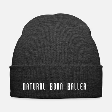 Slogan Natural Born Baller Basketball Slogan - Wintermütze