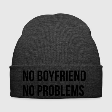 No Boyfriend No Problems - Wintermütze