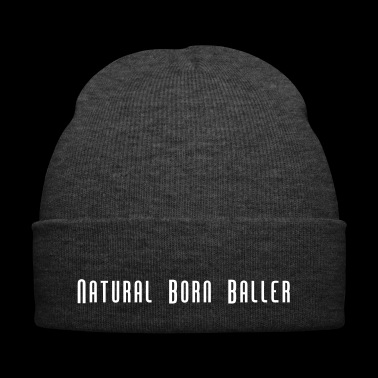 Natural Born Baller Basketball Slogan - Bonnet d'hiver