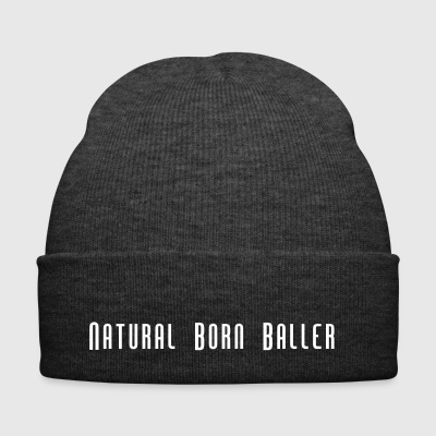 Natural Born Baller Basketball Slogan - Winter Hat