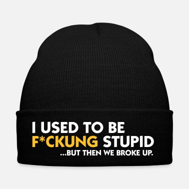 Bless You I Was Once Fucking Stupid! - Winter Hat