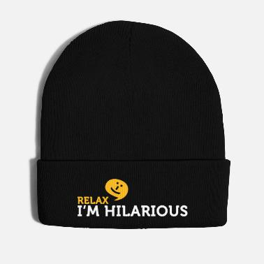 Amusing Relax Yourself. I'm Totally Funny! - Winter Hat