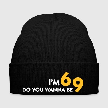I Am 6 Want To Be My 9? - Winter Hat