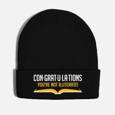 Congratulations Congratulations, You're Not Illiterate! - Winter Hat