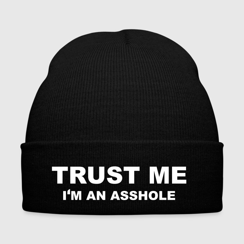 Trust me. I'm an asshole. Hoodies & Sweatshirts - Winter Hat