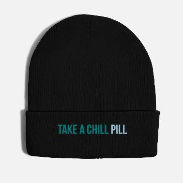 Take take a chill pill - Pipo