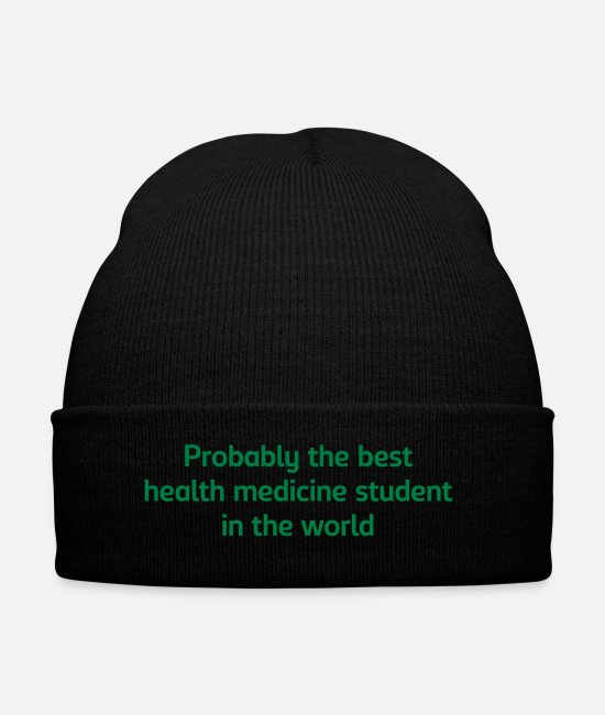 Health Caps & Hats - Probably the best health medicine studen - Winter Hat black