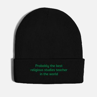 Religious Probably the best religious studies teac - Winter Hat