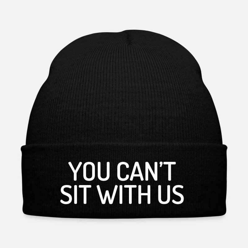 Dance Caps & Hats - You can't sit with us - Winter Hat black